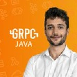 gRPC [Java] Master Class: Build Modern API & Micro services