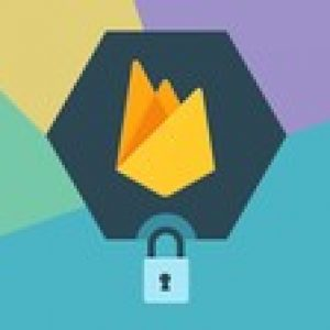 Firebase Authentication & Security Complete Guide