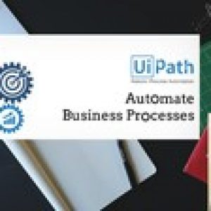 UiPath-Robotic Process Automation RPA Training Academy