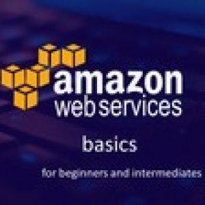 AWS Basics - For beginners and intermediates