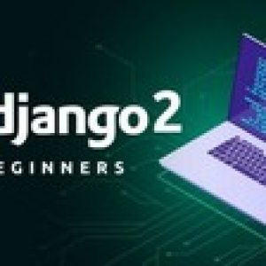 Django | Build & Deploy Fully Featured Web Application