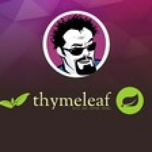 Mastering Thymeleaf with Spring Boot