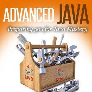 Advanced Java Tutorial