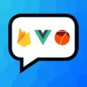 VueJS and Firebase: Build an iOS and Android chat app [2020]