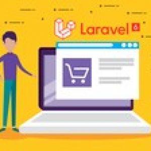 Laravel 6 PHP Framework A - Z Build Professional Ecommerce
