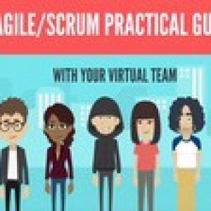 Agile/Scrum practical guide with your virtual team