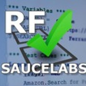 Robot Framework Test Automation - Saucelabs Integration