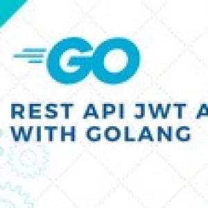 Golang: Intro to REST API JWT auth with Go programming lang