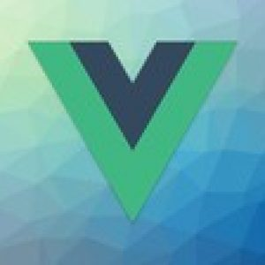 Vue.js for Beginners: Up and Running with Vue