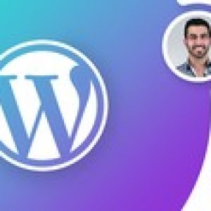 Full WordPress Website For Beginners: Learn WordPress A-Z