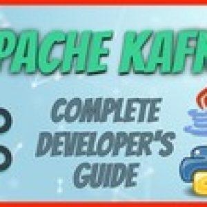 Apache Kafka Complete Developer's Guide