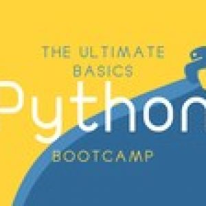 The Ultimate Python Basics - Bootcamp
