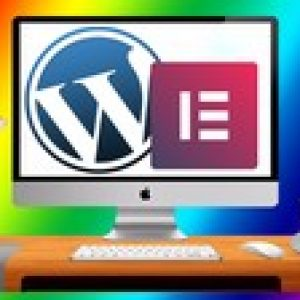Elementor & WordPress Masterclass! Build 3 Amazing Websites