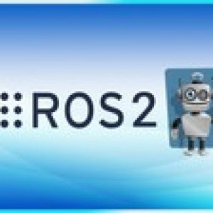 ROS2 For Beginners (ROS Foxy - 2020)