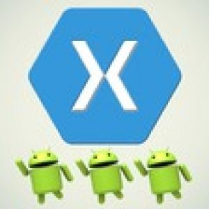 Xamarin Android - A Master Guide to App Development in C#