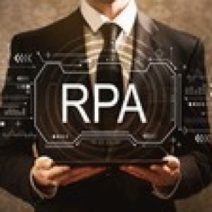 Robotic Process Automation: RPA for Managers and Leaders