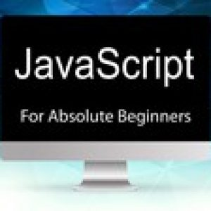 Absolute Javascript for Beginners - Novice to Master